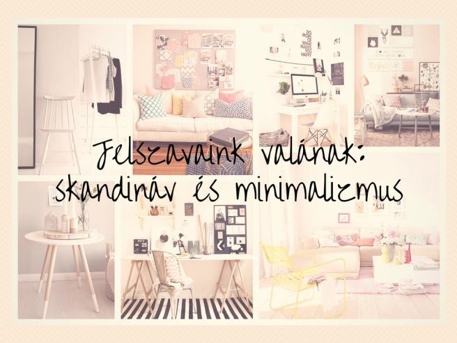 Jelszavaink valának-skandináv és minimalizmus