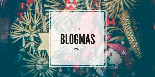 vkp-blogmas-2016