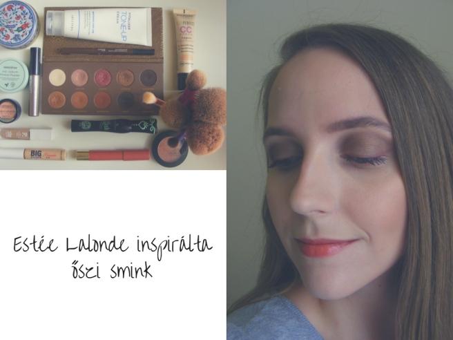 Estée lalonde inspirálta őszi smink (1)